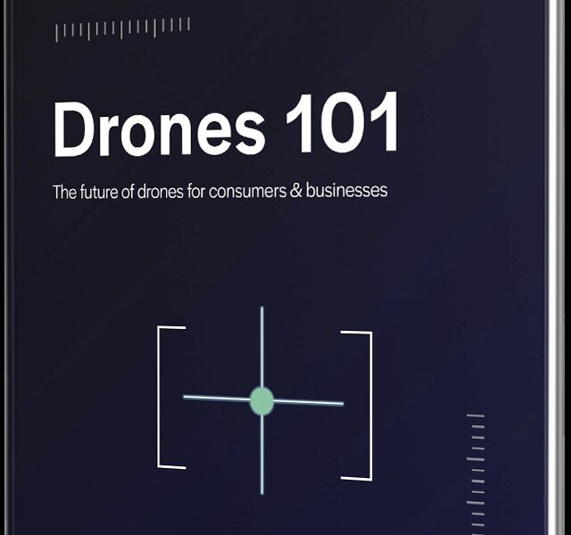 Drones 101: The Future of Drones for Consumers and Businesses
