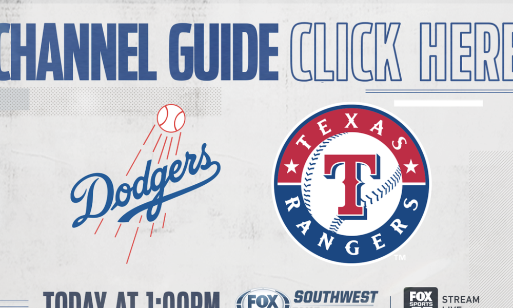 Texas Rangers vs Los Angeles Dodgers – Today on FOX Sports Southwest Plus – Channel Listings